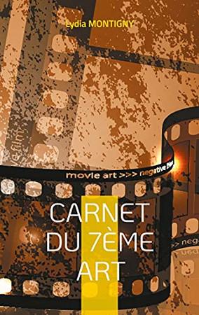 Carnet Du 7Ème Art: ... Votre Cinéma (French Edition)