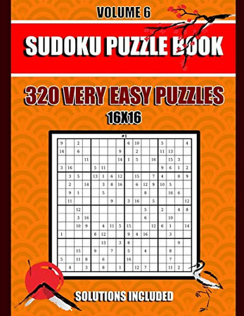 Sudoku Puzzle Book: 320 Very Easy Puzzles,16x 16, Solutions Included, Volume 6, (8.5 x 11 IN)