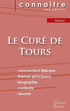 Fiche De Lecture Le Cur? De Tours De Balzac (Analyse Litt?Raire De R?F?Rence Et R?Sum? Complet) (Paperback Or Softback)
