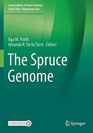 The Spruce Genome (Compendium Of Plant Genomes)