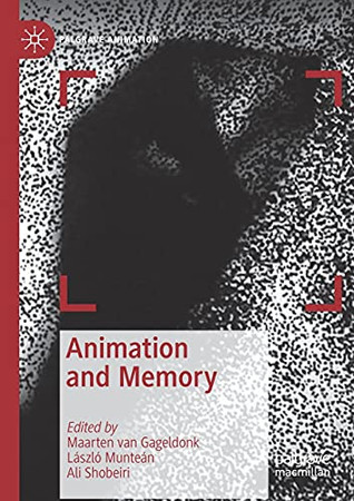 Animation And Memory (Palgrave Animation)
