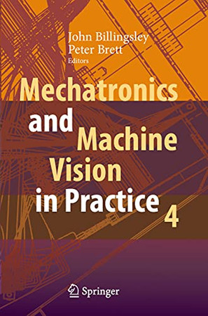 Mechatronics And Machine Vision In Practice 4
