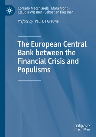 The European Central Bank Between The Financial Crisis And Populisms