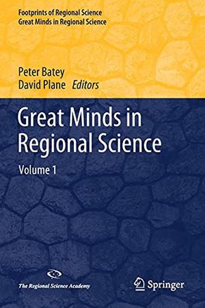 Great Minds In Regional Science: Volume 1 (Footprints Of Regional Science)
