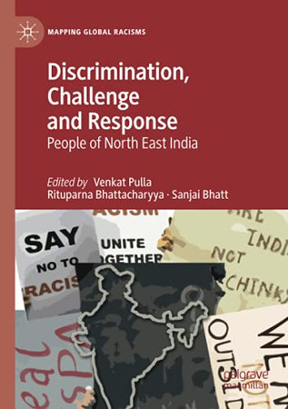 Discrimination, Challenge And Response (Mapping Global Racisms)