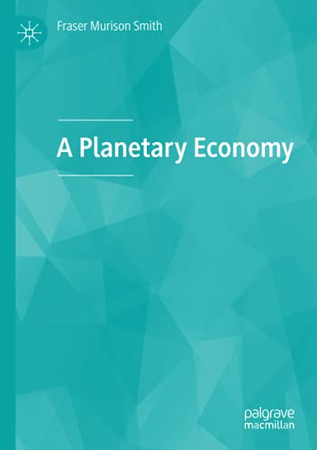 A Planetary Economy