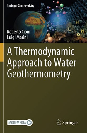 A Thermodynamic Approach To Water Geothermometry (Springer Geochemistry)