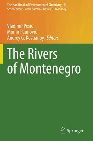 The Rivers Of Montenegro (The Handbook Of Environmental Chemistry)