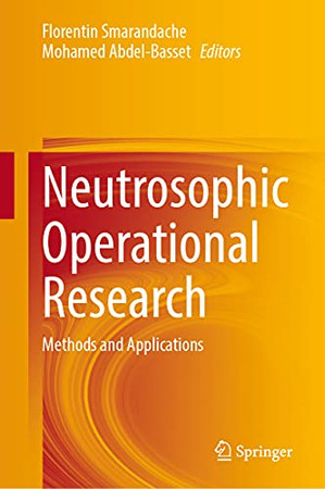 Neutrosophic Operational Research: Methods And Applications