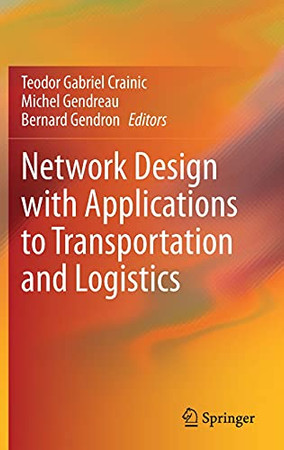 Network Design With Applications To Transportation And Logistics