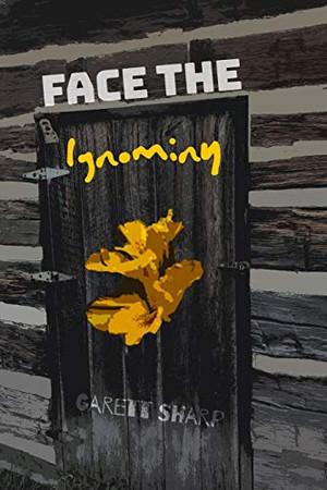 Face The Ignominy