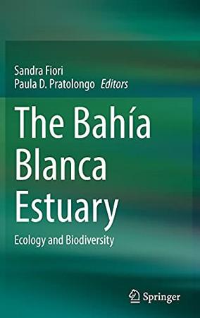 The Bahía Blanca Estuary: Ecology And Biodiversity