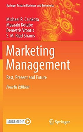 Marketing Management: Past, Present And Future (Springer Texts In Business And Economics)