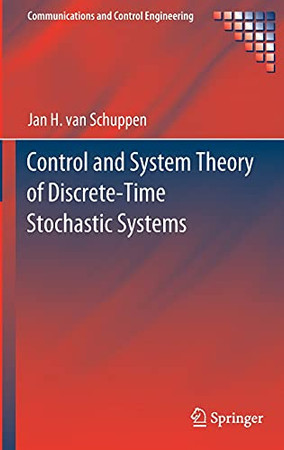 Control And System Theory Of Discrete-Time Stochastic Systems (Communications And Control Engineering)