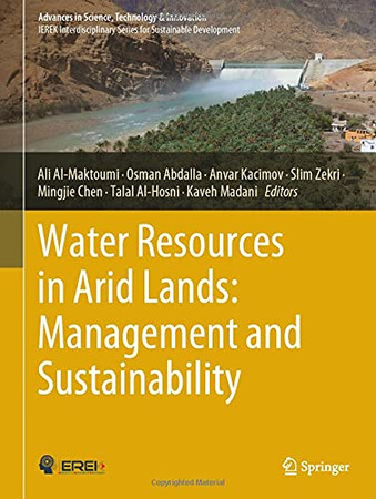 Water Resources In Arid Lands: Management And Sustainability (Advances In Science, Technology & Innovation)