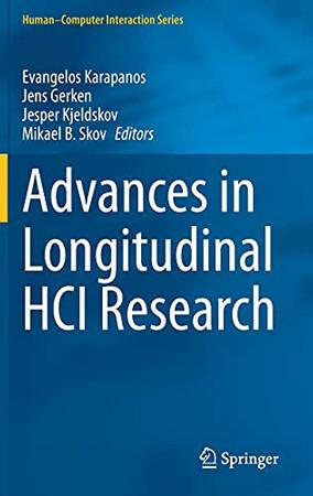 Advances In Longitudinal Hci Research (Human–Computer Interaction Series)