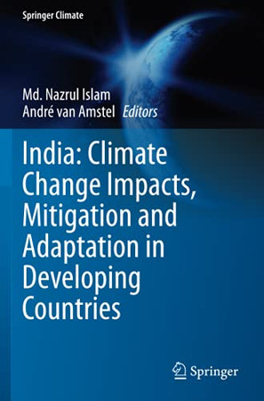 India: Climate Change Impacts, Mitigation And Adaptation In Developing Countries (Springer Climate)