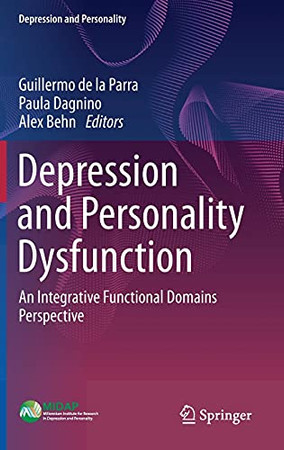 Depression And Personality Dysfunction: An Integrative Functional Domains Perspective