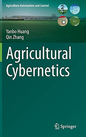 Agricultural Cybernetics (Agriculture Automation And Control)