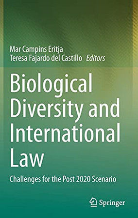 Biological Diversity And International Law: Challenges For The Post 2020 Scenario