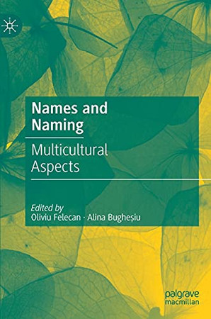 Names And Naming: Multicultural Aspects