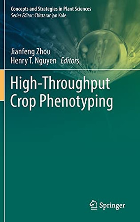 High-Throughput Crop Phenotyping (Concepts And Strategies In Plant Sciences)