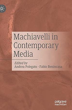 Machiavelli In Contemporary Media