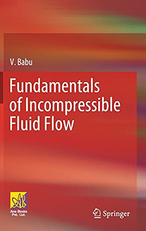 Fundamentals Of Incompressible Fluid Flow