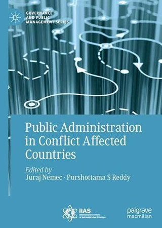 Public Administration In Conflict Affected Countries (Governance And Public Management)