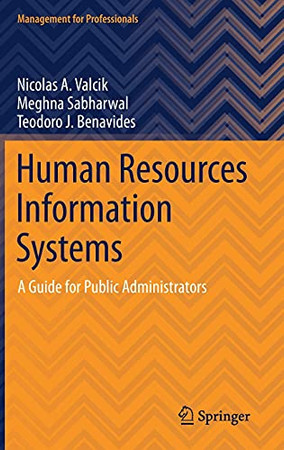 Human Resources Information Systems: A Guide For Public Administrators (Management For Professionals)