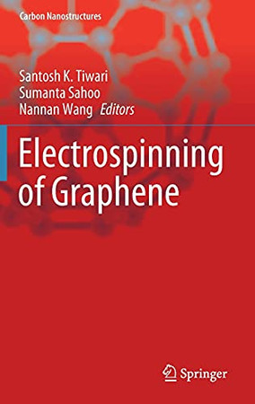 Electrospinning Of Graphene (Carbon Nanostructures)