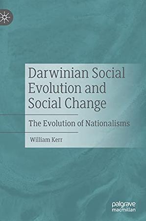 Darwinian Social Evolution And Social Change: The Evolution Of Nationalisms