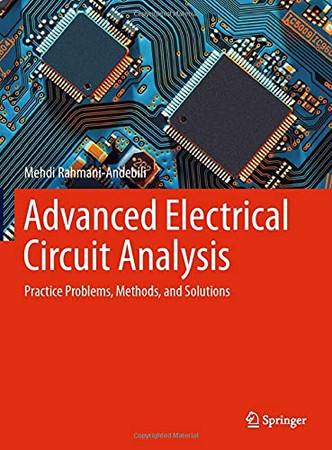 Advanced Electrical Circuit Analysis: Practice Problems, Methods, And Solutions