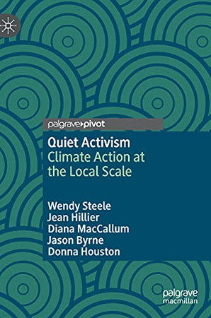 Quiet Activism: Climate Action At The Local Scale