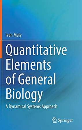 Quantitative Elements Of General Biology: A Dynamical Systems Approach