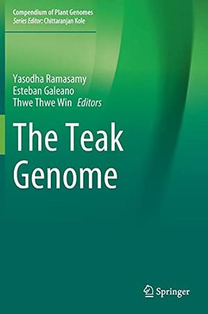 The Teak Genome (Compendium Of Plant Genomes)