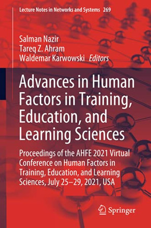 Advances In Human Factors In Training, Education, And Learning Sciences (Lecture Notes In Networks And Systems)