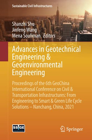 Advances In Geotechnical Engineering & Geoenvironmental Engineering (Sustainable Civil Infrastructures)