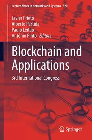 Blockchain And Applications: 3Rd International Congress (Lecture Notes In Networks And Systems)