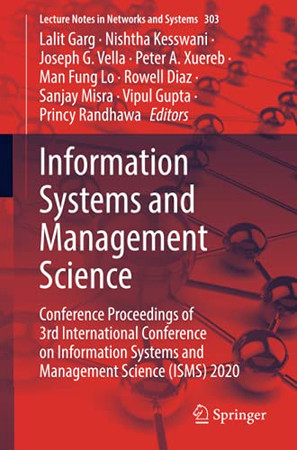 Information Systems And Management Science: Conference Proceedings Of 3Rd International Conference On Information Systems And Management Science (Isms) 2020 (Lecture Notes In Networks And Systems)
