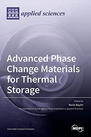 Advanced Phase Change Materials For Thermal Storage