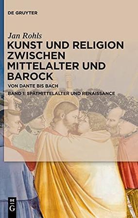 Spätmittelalter Und Renaissance (German Edition)