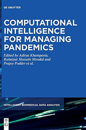 Computational Intelligence For Managing Pandemics (Intelligent Biomedical Data Analysis)