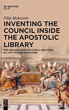 Inventing The Council Inside The Apostolic Library