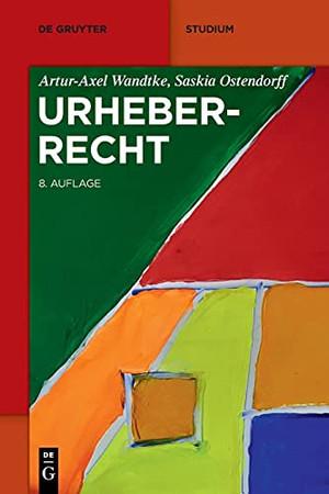 Urheberrecht (De Gruyter Studium) (German Edition)