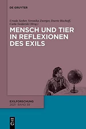 Mensch Und Tier In Reflexionen Des Exils (Exilforschung) (German Edition)