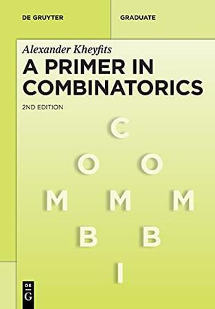 A Primer In Combinatorics (De Gruyter Textbook)