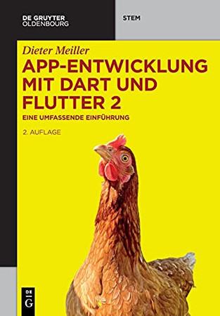 App-Entwicklung Mit Dart Und Flutter 2: Eine Umfassende Einführung (De Gruyter Stem) (German Edition)