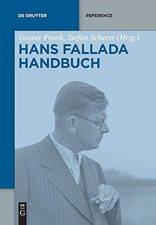 Hans-Fallada-Handbuch (De Gruyter Reference) (German Edition)