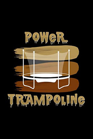 Power Trampoline: 6x9 Power Trampoline   grid   squared paper   notebook   notes